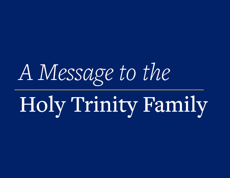 A Message to the Holy Trinity Family