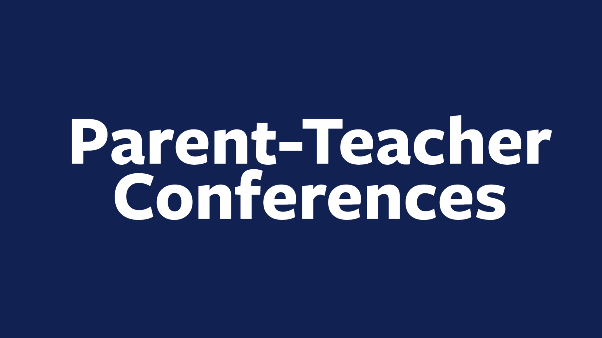 Parent-Teacher Conference Sign-Ups
