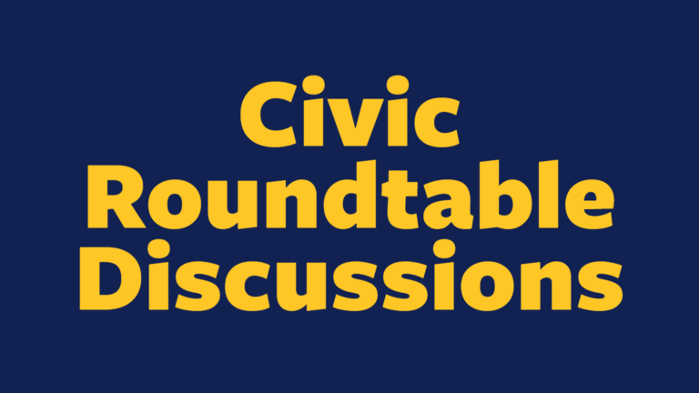 Civic Roundtable Discussions